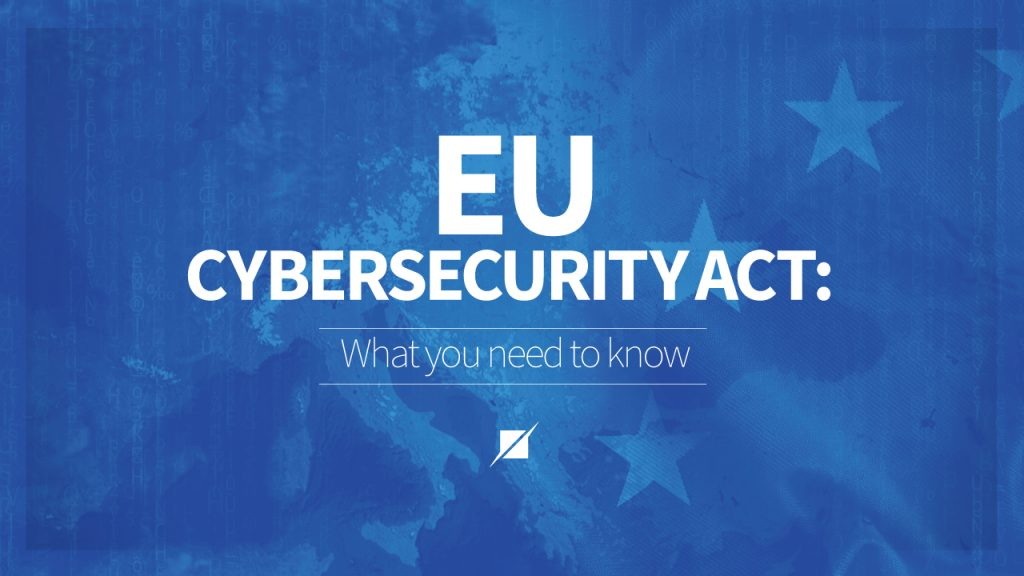 CYBERSECURITY ACT, REGOLAMENTO EUROPEO